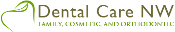 Dental Care NW - Family, Cosmetic, and Orthodontic